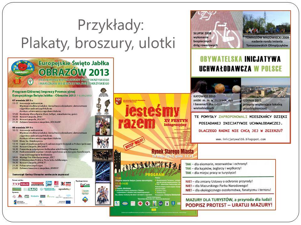 Przykłady: Plakaty, broszury, ulotki