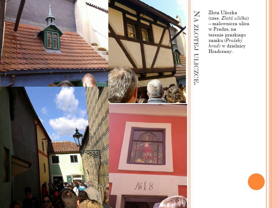 Złota Uliczka (czes. Zlatá ulička) – malownicza ulica w Pradze, na terenie praskiego zamku (Pražský hrad) w dzielnicy Hradczany.