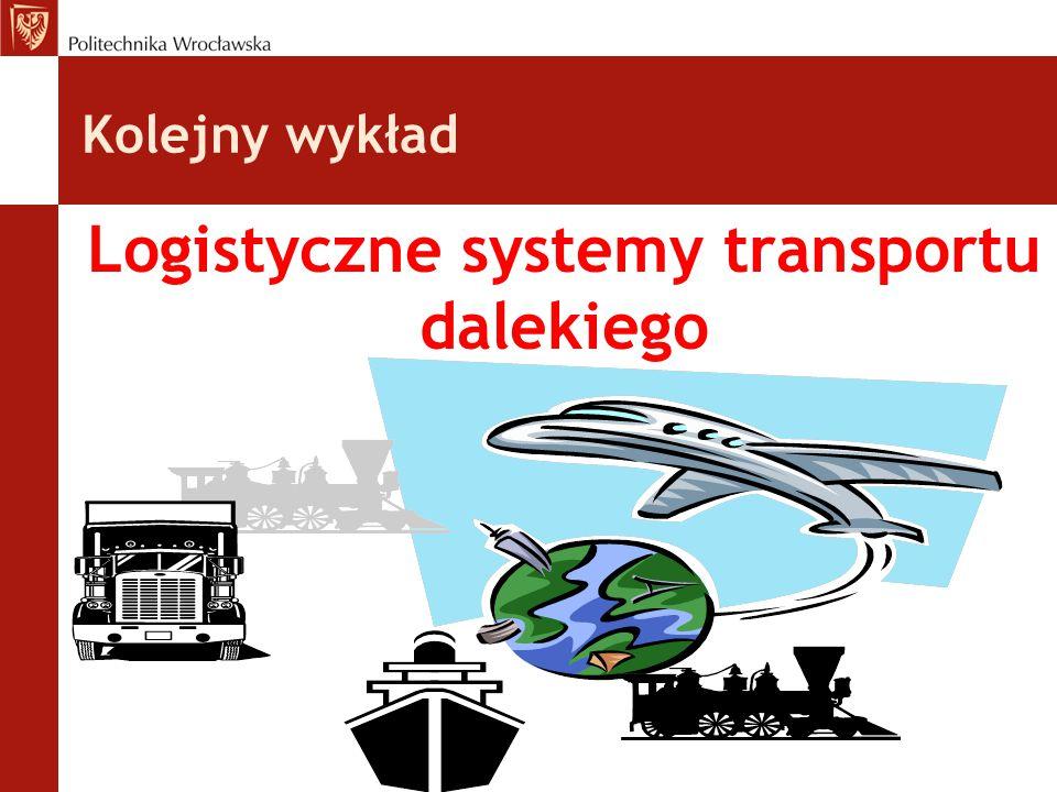 Logistyczne systemy transportu dalekiego