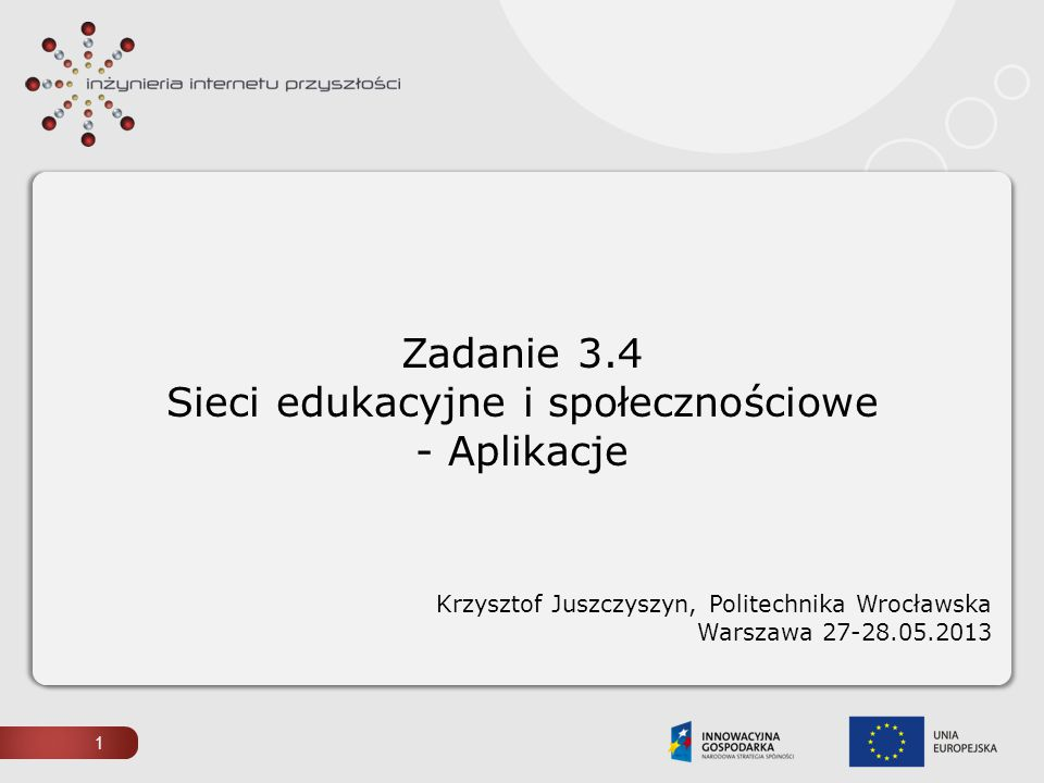 Zadanie 3.4 Sieci edukacyjne i społecznościowe - Aplikacje