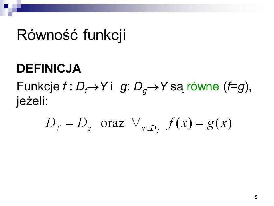 Równość funkcji DEFINICJA
