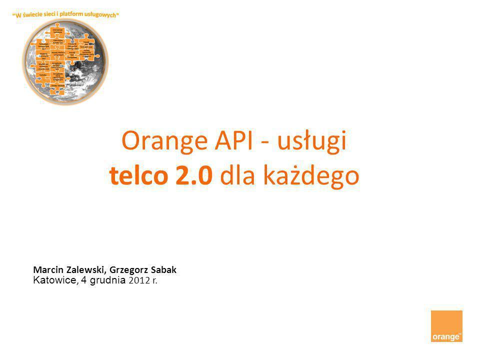 Orange API - usługi telco 2.0 dla każdego