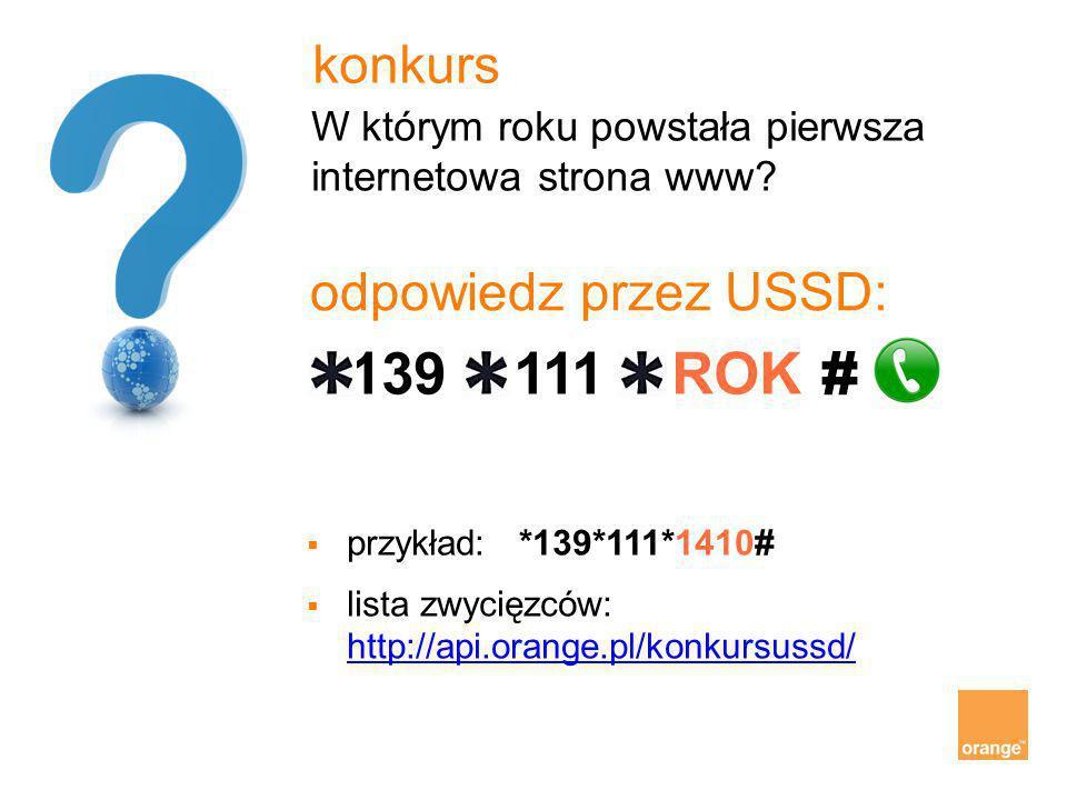 139 111 ROK # konkurs odpowiedz przez USSD: