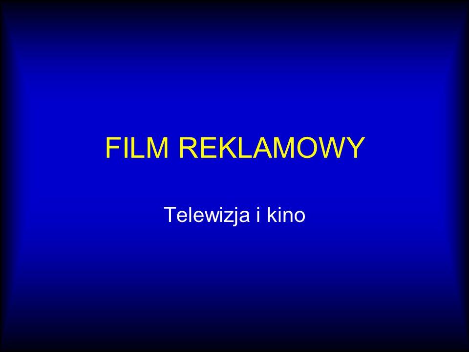 FILM REKLAMOWY Telewizja i kino
