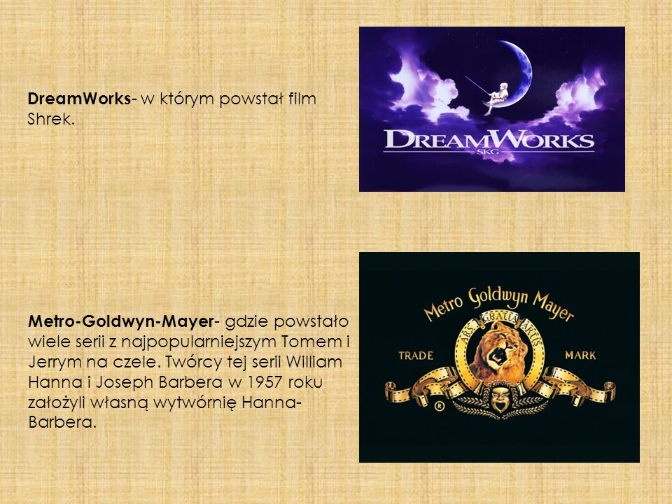 DreamWorks- w którym powstał film Shrek.