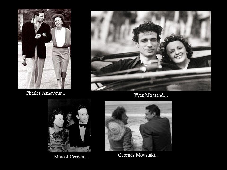 Charles Aznavour... Yves Montand… Georges Moustaki... Marcel Cerdan…