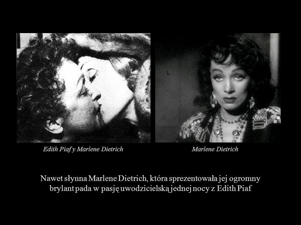 Edith Piaf y Marlene Dietrich