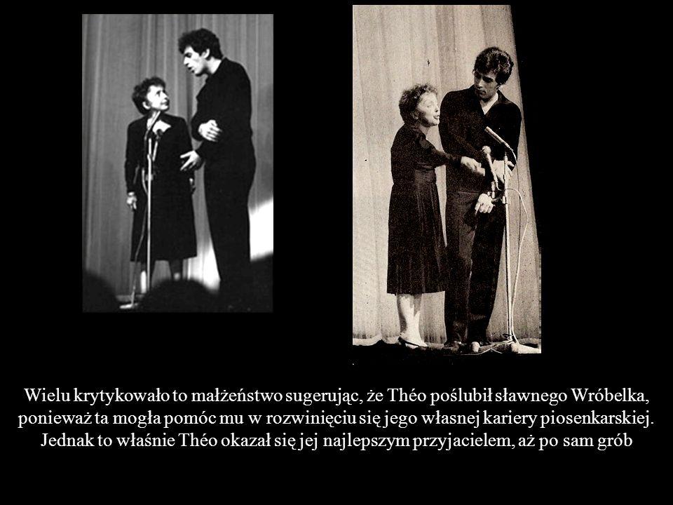 Wielu krytykowało to małżeństwo sugerując, że Théo poślubił sławnego Wróbelka, ponieważ ta mogła pomóc mu w rozwinięciu się jego własnej kariery piosenkarskiej.