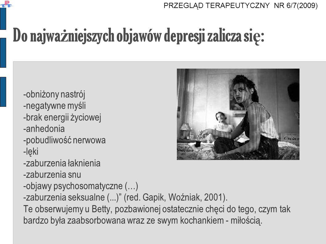 Do najważniejszych objawów depresji zalicza się: