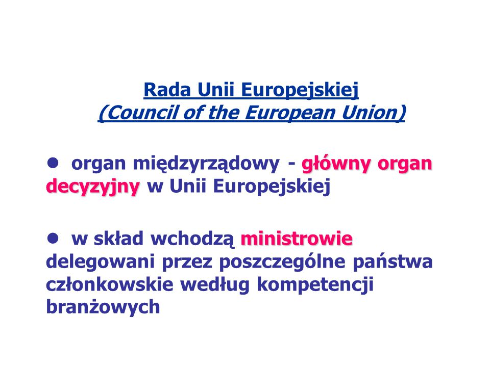 Rada Unii Europejskiej (Council of the European Union)