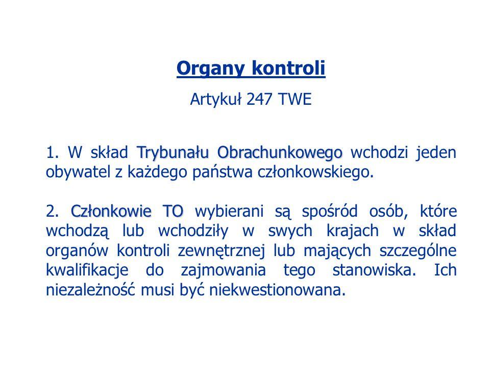 Organy kontroli Artykuł 247 TWE