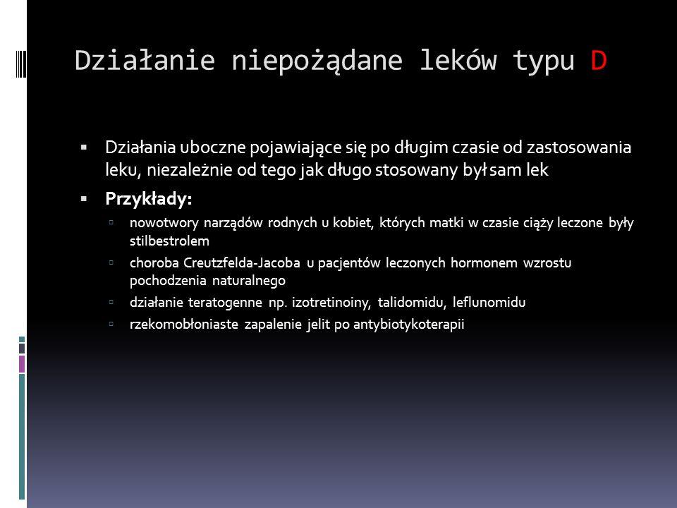 Działanie niepożądane leków typu D