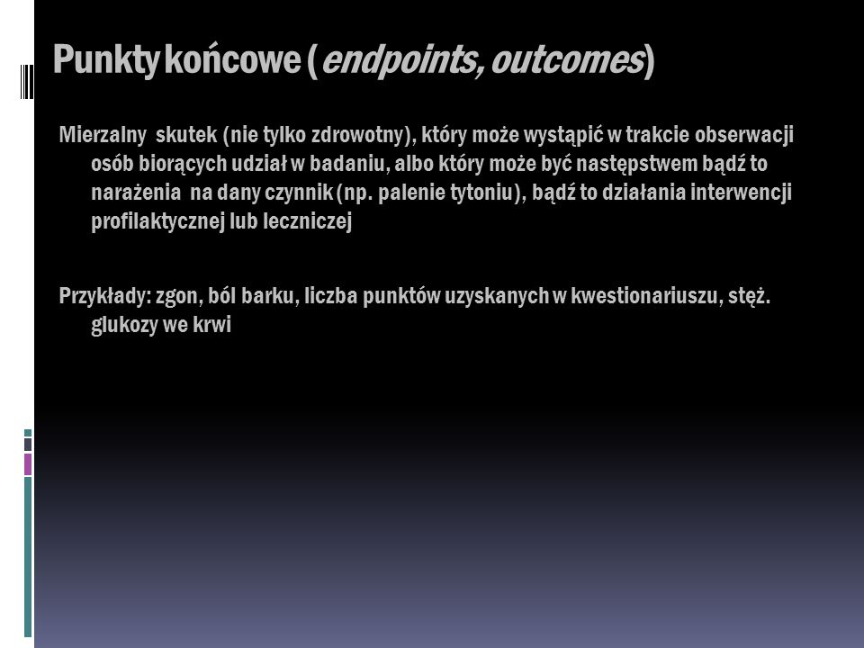 Punkty końcowe (endpoints, outcomes)