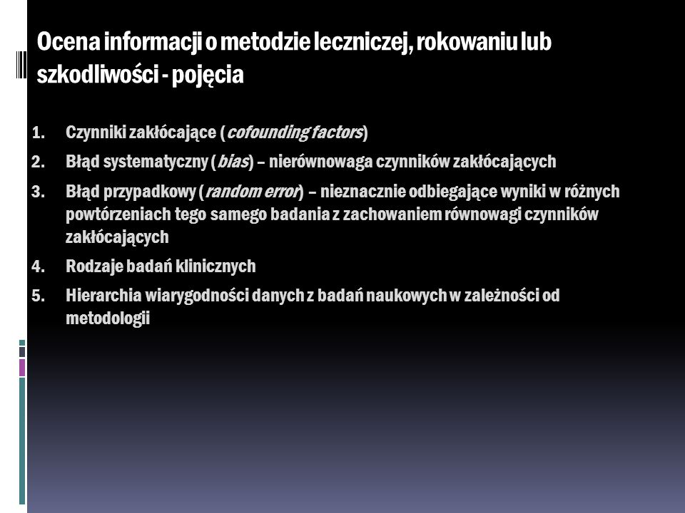 Ocena informacji o metodzie leczniczej, rokowaniu lub szkodliwości - pojęcia