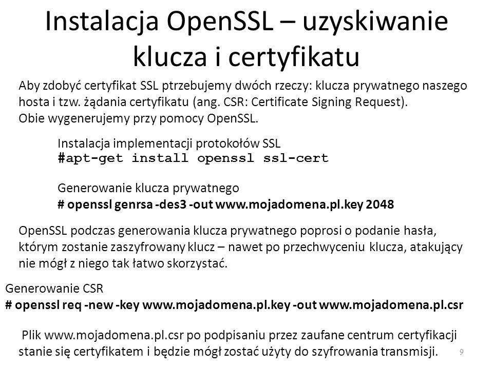 Instalacja OpenSSL – uzyskiwanie klucza i certyfikatu