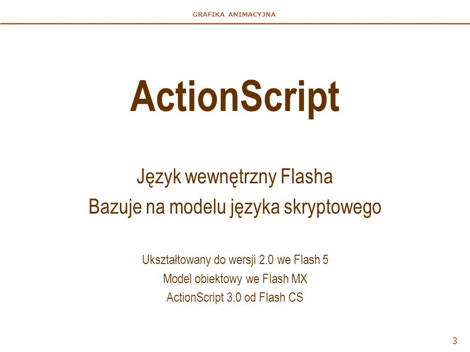 ActionScript Język wewnętrzny Flasha