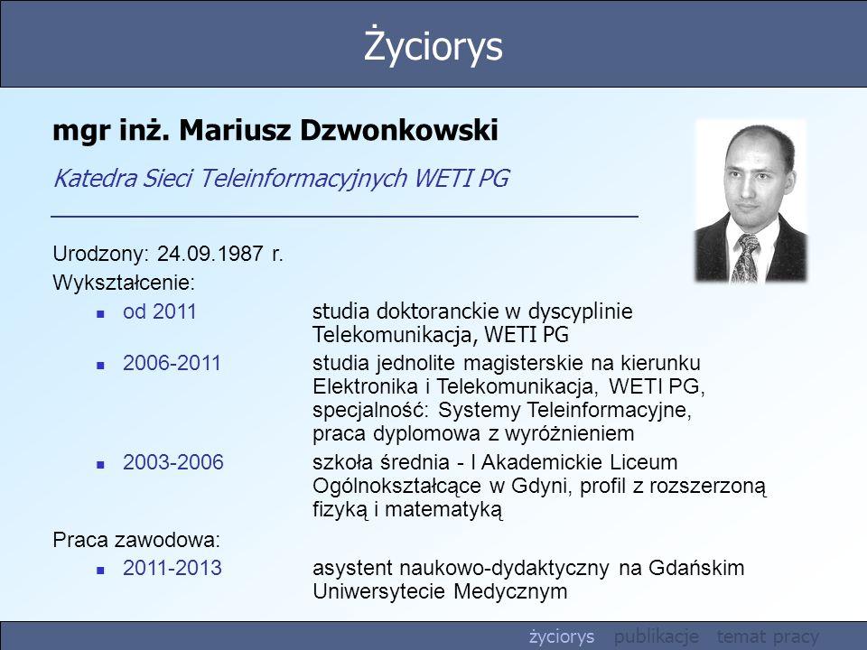mgr inż. Mariusz Dzwonkowski Katedra Sieci Teleinformacyjnych WETI PG