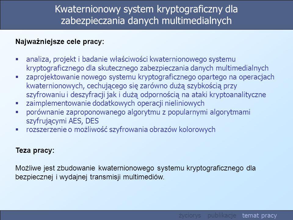 Kwaternionowy system kryptograficzny dla