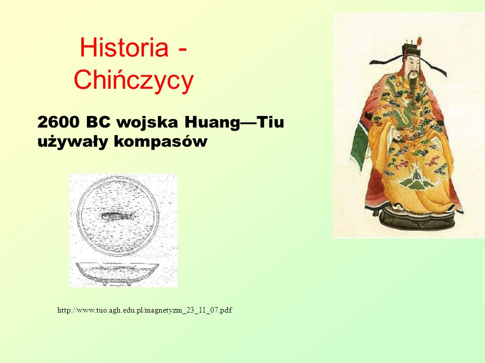 Historia - Chińczycy 2600 BC wojska Huang—Tiu używały kompasów