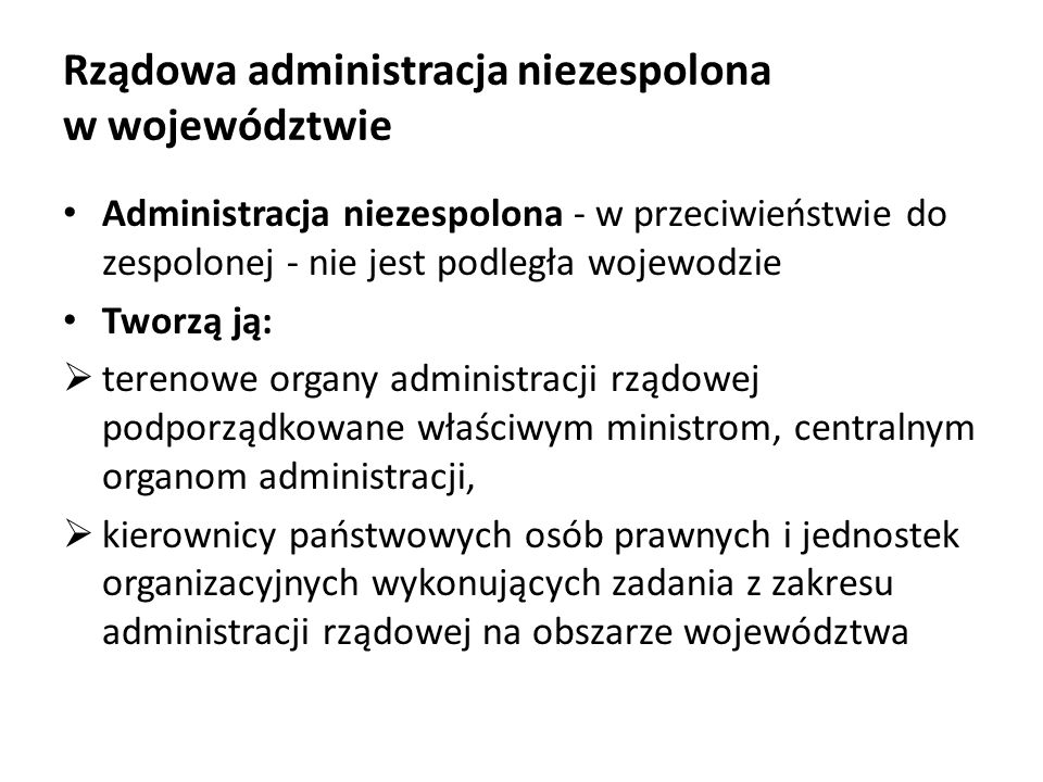 Rządowa administracja niezespolona w województwie