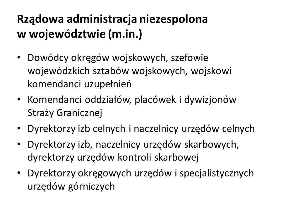 Rządowa administracja niezespolona w województwie (m.in.)