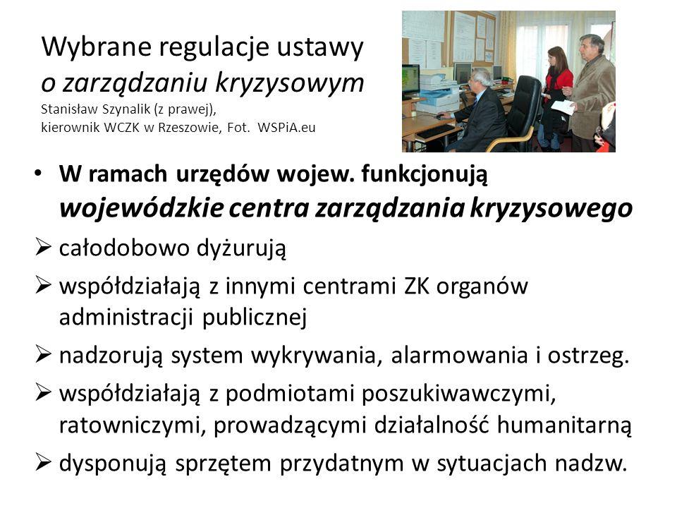 Wybrane regulacje ustawy o zarządzaniu kryzysowym Stanisław Szynalik (z prawej), kierownik WCZK w Rzeszowie, Fot. WSPiA.eu