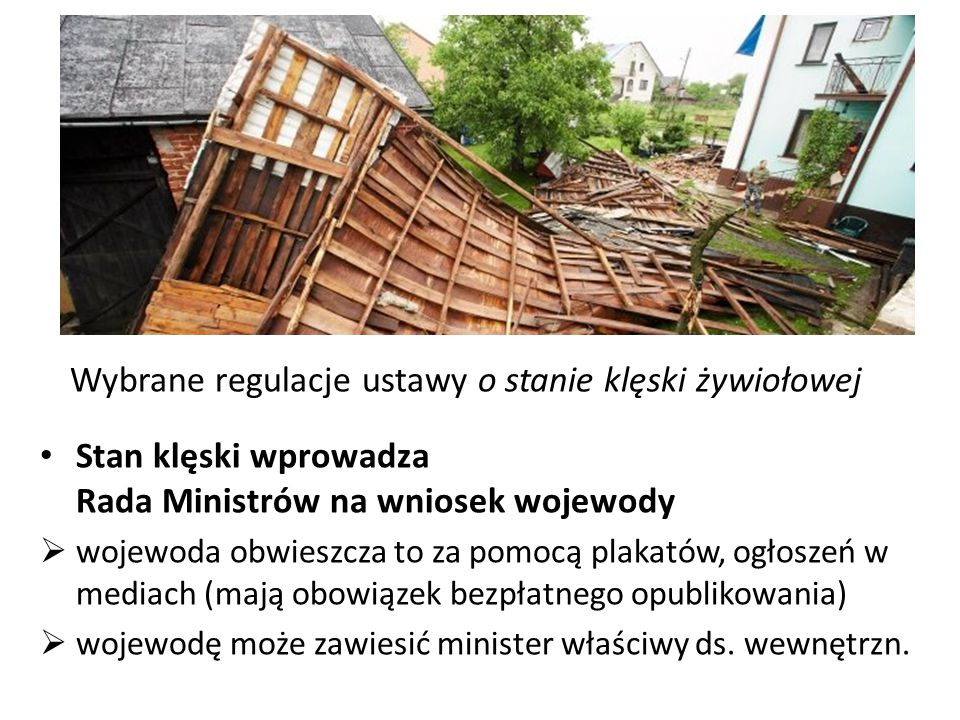 Wybrane regulacje ustawy o stanie klęski żywiołowej