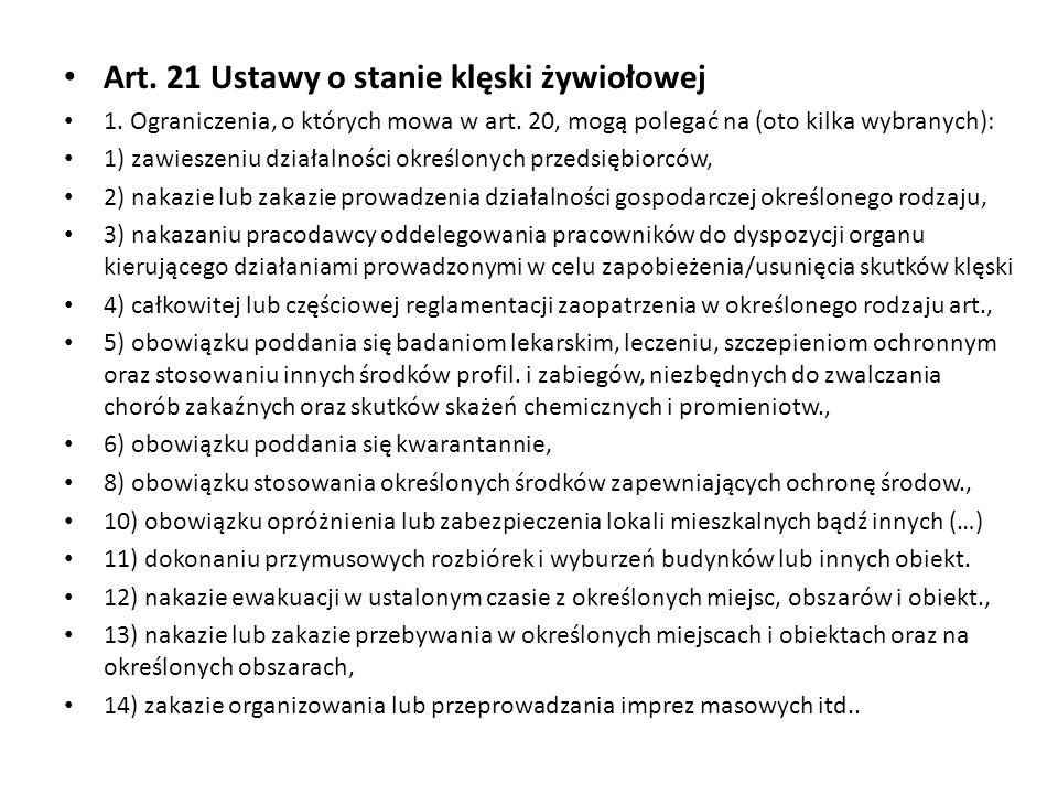 Art. 21 Ustawy o stanie klęski żywiołowej