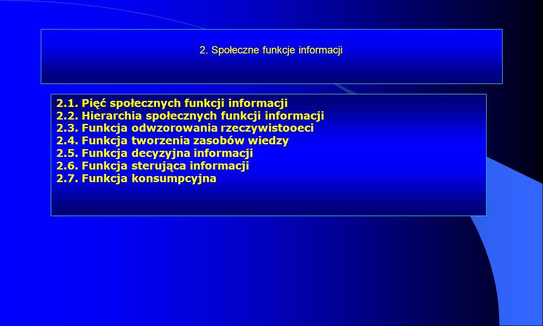 2. Społeczne funkcje informacji