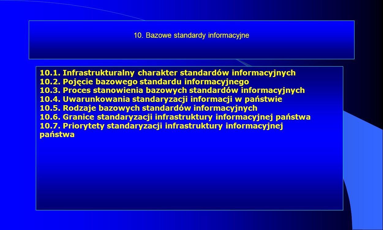 10. Bazowe standardy informacyjne