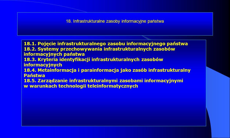 18. Infrastrukturalne zasoby informacyjne państwa
