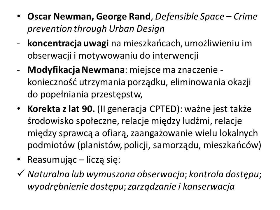 Oscar Newman, George Rand, Defensible Space – Crime prevention through Urban Design
