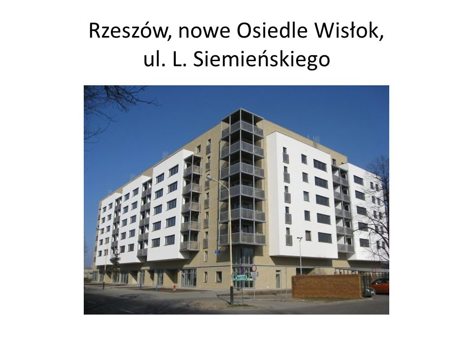 Rzeszów, nowe Osiedle Wisłok, ul. L. Siemieńskiego