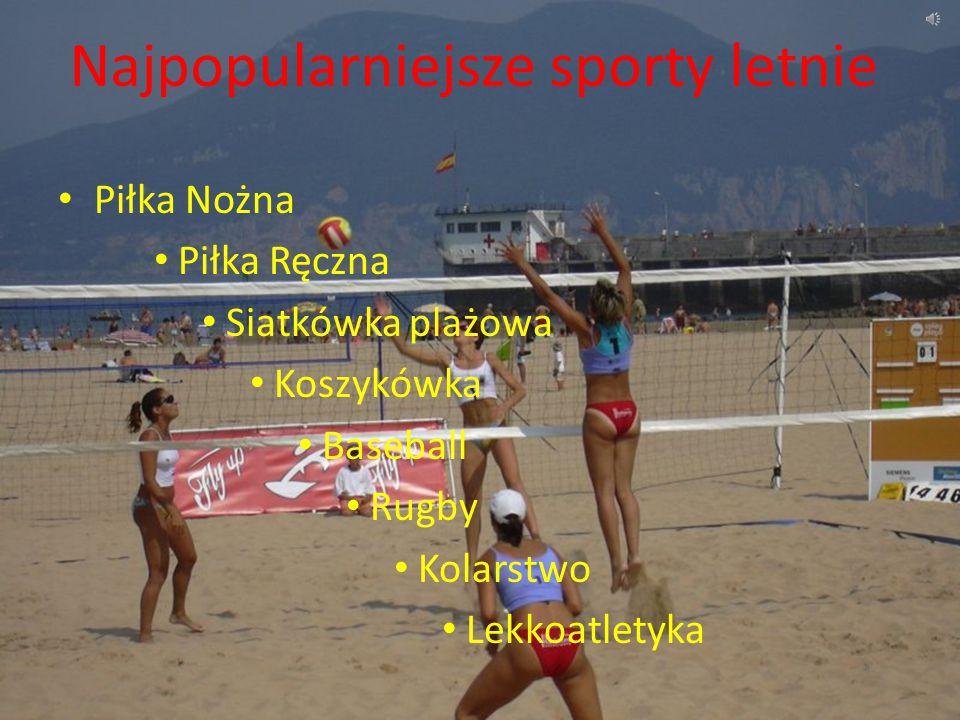 Najpopularniejsze sporty letnie