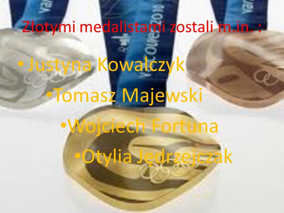 Złotymi medalistami zostali m.in. :