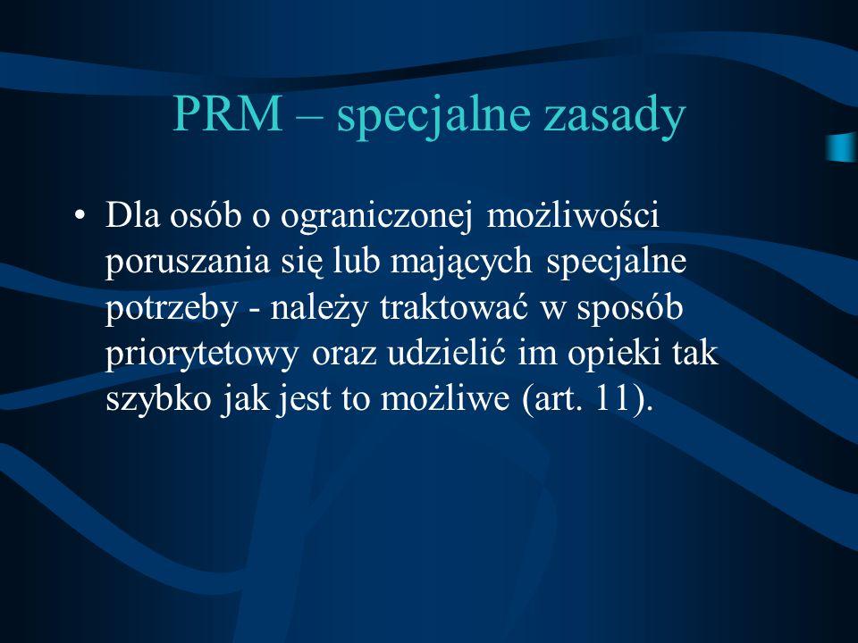 PRM – specjalne zasady