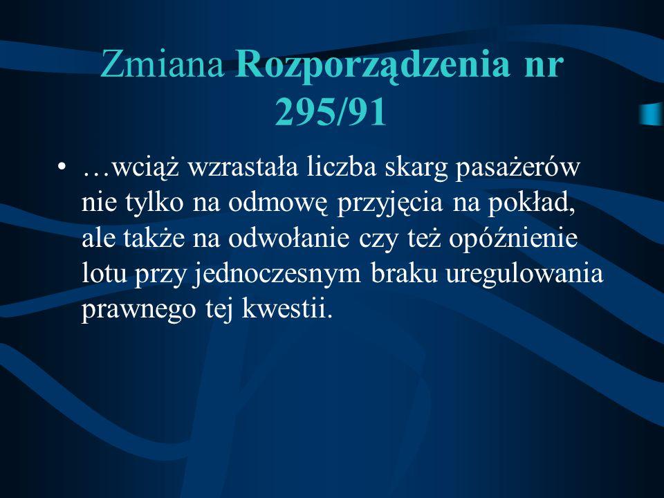 Zmiana Rozporządzenia nr 295/91