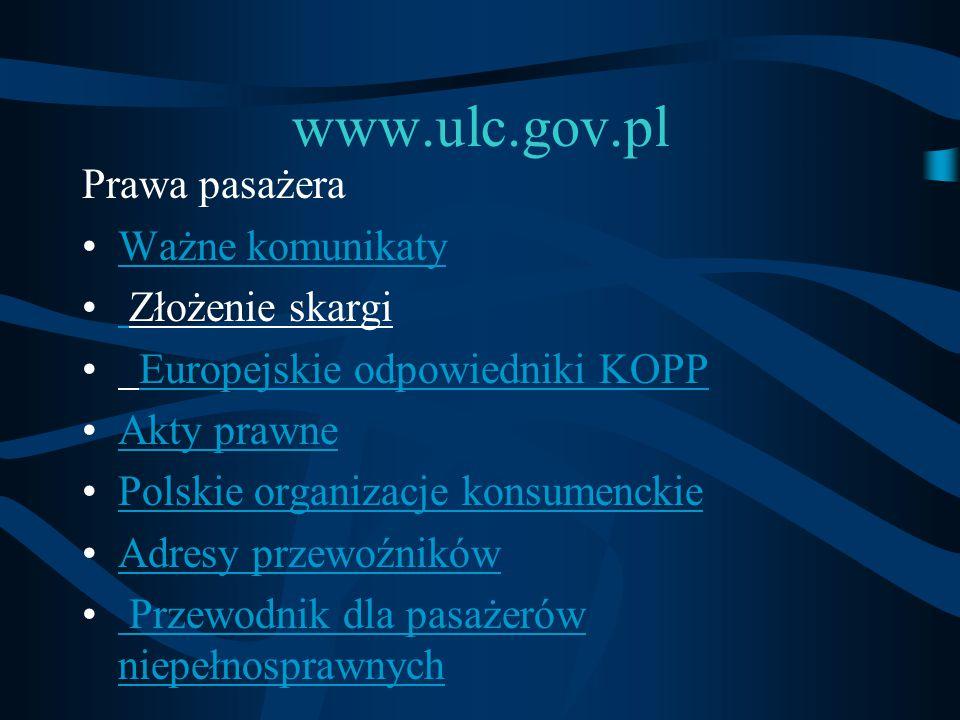 www.ulc.gov.pl Prawa pasażera Ważne komunikaty Złożenie skargi
