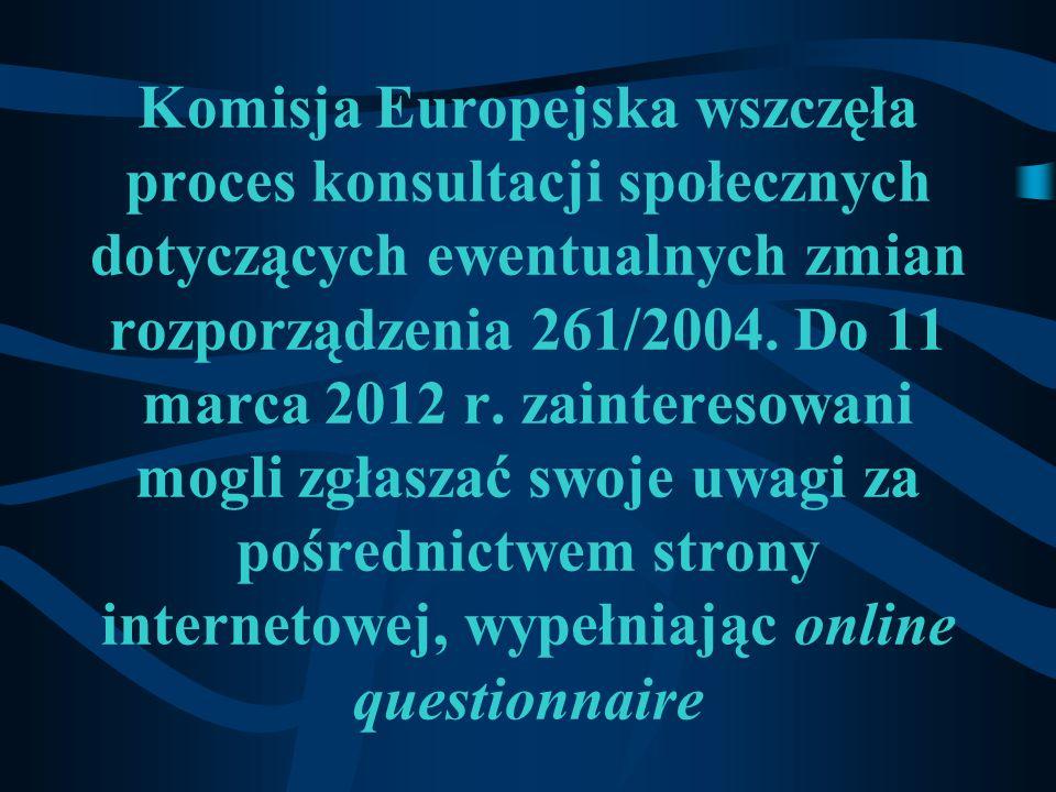 Komisja Europejska wszczęła proces konsultacji społecznych dotyczących ewentualnych zmian rozporządzenia 261/2004.