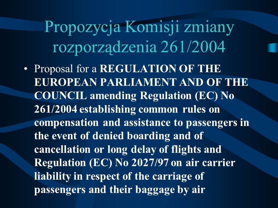 Propozycja Komisji zmiany rozporządzenia 261/2004
