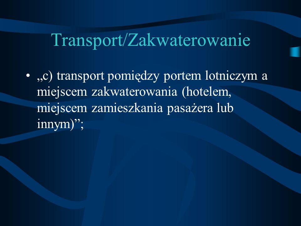 Transport/Zakwaterowanie