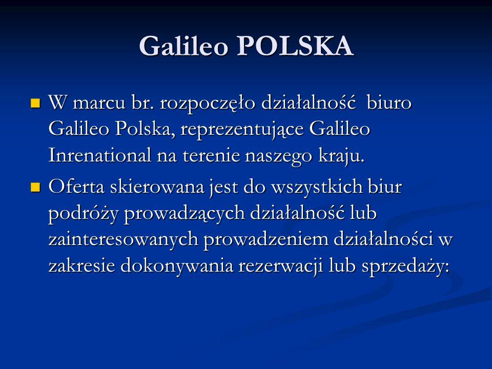 Galileo POLSKA W marcu br. rozpoczęło działalność biuro Galileo Polska, reprezentujące Galileo Inrenational na terenie naszego kraju.