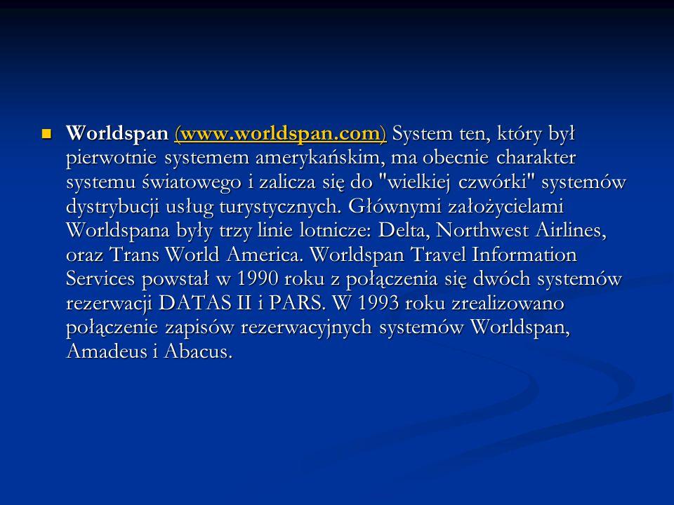 Worldspan (www. worldspan