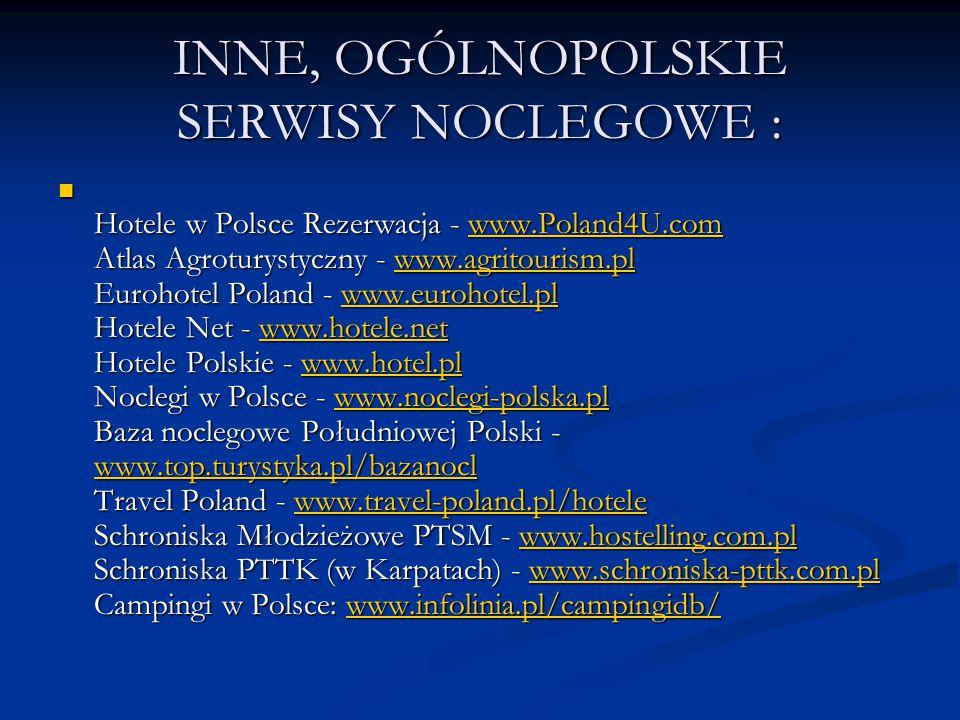 INNE, OGÓLNOPOLSKIE SERWISY NOCLEGOWE :