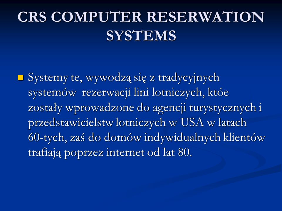 CRS COMPUTER RESERWATION SYSTEMS