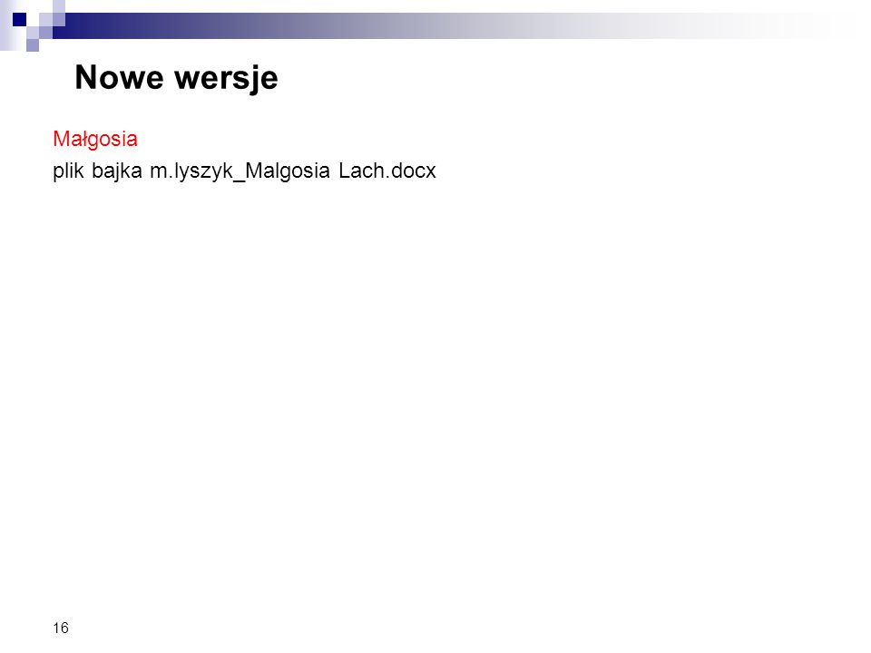 Nowe wersje Małgosia plik bajka m.lyszyk_Malgosia Lach.docx