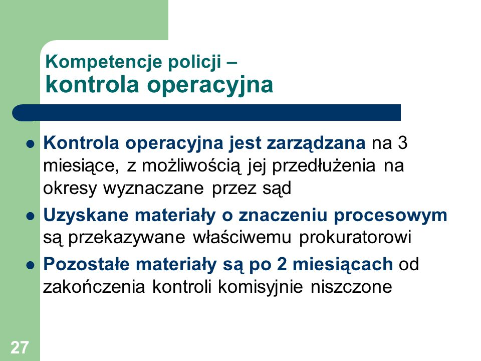Kompetencje policji – kontrola operacyjna