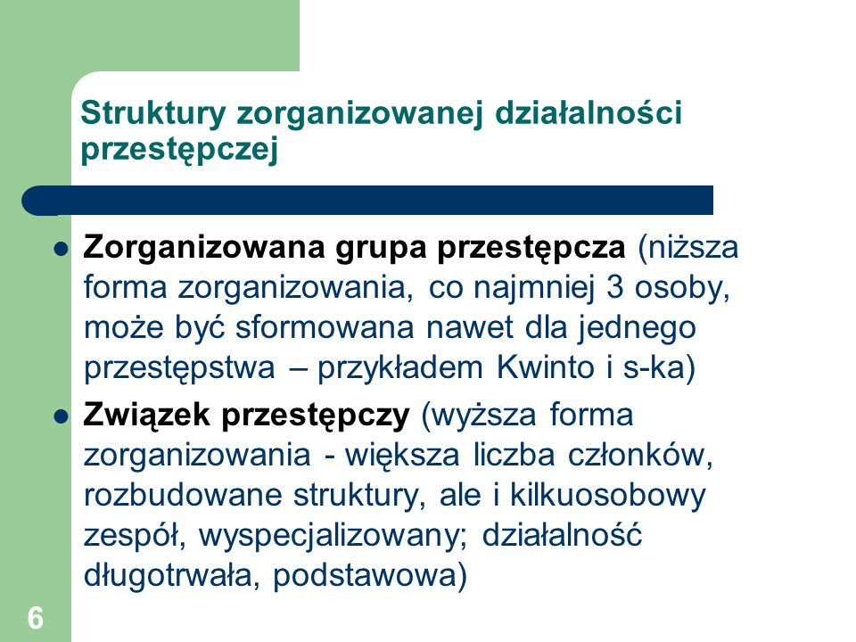 Struktury zorganizowanej działalności przestępczej