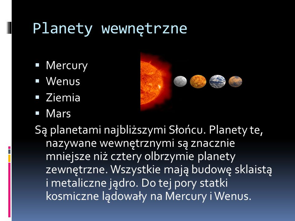Planety wewnętrzne Mercury Wenus Ziemia Mars