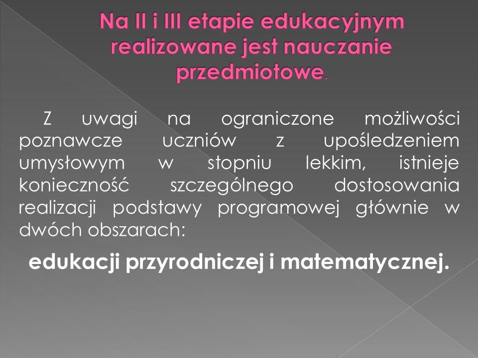 edukacji przyrodniczej i matematycznej.